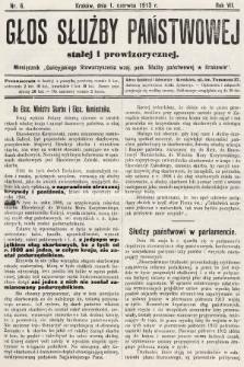 Głos Służby Państwowej Stałej i Prowizorycznej : Miesięcznik Galicyjskiego Stow. wzaj. pom. Służby Państwowej. 1913, nr6