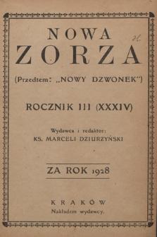 """Nowa Zorza : (przedtem """"Nowy Dzwonek"""") : pismo społeczno-polityczne. 1928, [całość]"""