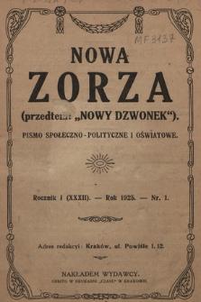 """Nowa Zorza : (przedtem """"Nowy Dzwonek"""") : pismo społeczno-polityczne i oświatowe. 1925, nr1"""