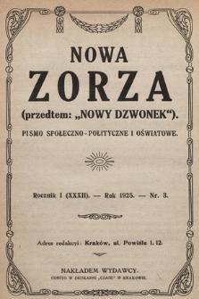 """Nowa Zorza : (przedtem """"Nowy Dzwonek"""") : pismo społeczno-polityczne i oświatowe. 1925, nr3"""