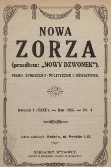 """Nowa Zorza : (przedtem """"Nowy Dzwonek"""") : pismo społeczno-polityczne i oświatowe. 1925, nr4"""