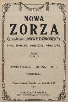 """Nowa Zorza : (przedtem """"Nowy Dzwonek"""") : pismo społeczno-polityczne i oświatowe. 1925, nr7"""