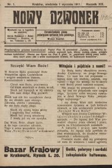 Nowy Dzwonek : chrześcijańskie pismo poświęcone sprawom ludu polskiego. 1911, nr1