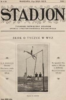 Stadjon : tygodnik poświęcony sprawom sportu i przysposobienia wojskowego. 1923, nr4