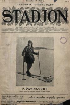 Stadjon : tygodnik ilustrowany poświęcony sprawom sportu i przysposobienia wojskowego. 1925, nr1