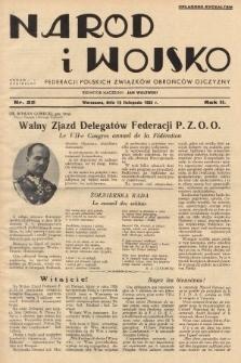 Naród i Wojsko : centralny organ Federacji Polskich Związków Obrońców Ojczyzny. 1935, nr22