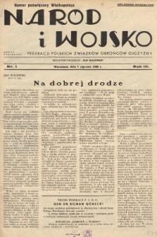 Naród i Wojsko : centralny organ Federacji Polskich Związków Obrońców Ojczyzny. 1936, nr1