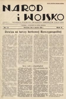 Naród i Wojsko : centralny organ Federacji Polskich Związków Obrońców Ojczyzny. 1938, nr2
