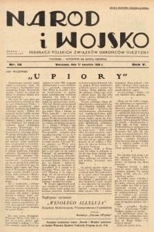 Naród i Wojsko : centralny organ Federacji Polskich Związków Obrońców Ojczyzny. 1938, nr16