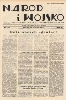 Naród i Wojsko : centralny organ Federacji Polskich Związków Obrońców Ojczyzny. 1938, nr37