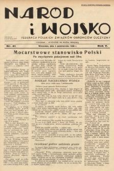 Naród i Wojsko : centralny organ Federacji Polskich Związków Obrońców Ojczyzny. 1938, nr41