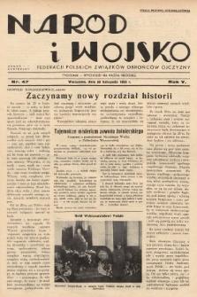 Naród i Wojsko : centralny organ Federacji Polskich Związków Obrońców Ojczyzny. 1938, nr47
