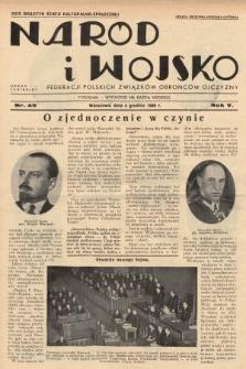 Naród i Wojsko : centralny organ Federacji Polskich Związków Obrońców Ojczyzny. 1938, nr49