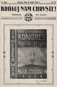 Króluj nam Chryste : dodatek dla dzieci. 1934, nr21