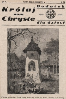 Króluj nam Chryste : dodatek dla dzieci. 1936, nr34