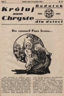 Króluj nam Chryste : dodatek dla dzieci. 1936, nr37