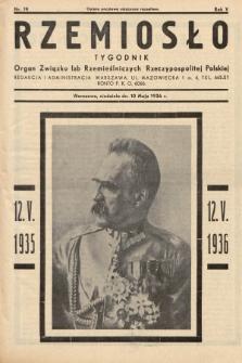 Rzemiosło : organ Związku Izb Rzemieślniczych Rzeczypospolitej Polskiej. 1936, nr19
