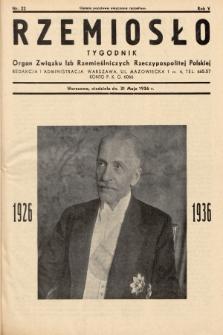 Rzemiosło : organ Związku Izb Rzemieślniczych Rzeczypospolitej Polskiej. 1936, nr22