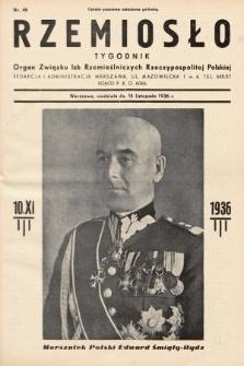 Rzemiosło : organ Związku Izb Rzemieślniczych Rzeczypospolitej Polskiej. 1936, nr46
