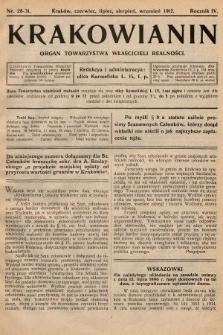 Krakowianin : organ Towarzystwa Właścicieli Realności. R.4, 1912, nr28-31