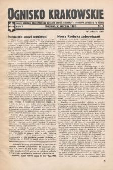 Ognisko Krakowskie : organ Oddziału Krakowskiego Zwiąku Zawod. Drukarzy i Pokrewn. Zawodów w Polsce. 1934, nr4
