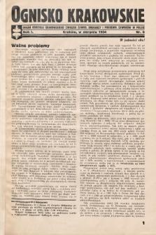 Ognisko Krakowskie : organ Oddziału Krakowskiego Zwiąku Zawod. Drukarzy i Pokrewn. Zawodów w Polsce. 1934, nr6