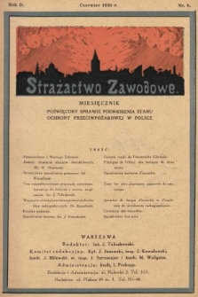 Strażactwo Zawodowe : miesięcznik poświęcony sprawie podniesienia stanu ochrony przeciwpożarowej w Polsce. 1930, nr6