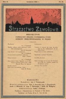Strażactwo Zawodowe : miesięcznik poświęcony sprawie podniesienia stanu ochrony przeciwpożarowej w Polsce. 1930, nr12