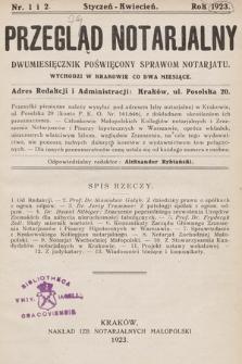 Przegląd Notarjalny : dwumiesięcznik poświęcony sprawom notarjatu. 1923, nr1-2