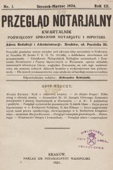 Przegląd Notarjalny : kwartalnik poświęcony sprawom notarjatu i hipoteki. 1924, nr1