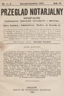 Przegląd Notarjalny : kwartalnik poświęcony sprawom notarjatu i hipoteki. 1925, nr1-2