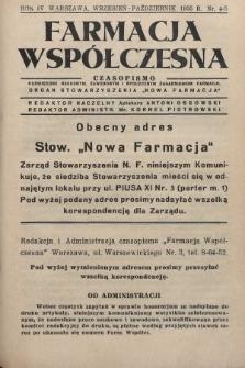 """Farmacja Współczesna : czasopismo poświęcone naukowym, zawodowym i społecznym zagadnieniom farmacji : organ Stowarzyszenia """"Nowa Farmacja"""". 1935, nr4-5"""