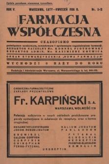 """Farmacja Współczesna : czasopismo poświęcone naukowym, zawodowym i społecznym zagadnieniom farmacji : organ Stowarzyszenia """"Nowa Farmacja"""". 1936, nr1-2"""