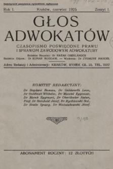 Głos Adwokatów : czasopismo poświęcone prawu i sprawom zawodowym adwokatury. 1925, z. 1