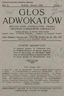 Głos Adwokatów : miesięcznik poświęcony prawu i sprawom zawodowym adwokatury. 1926, z. 1