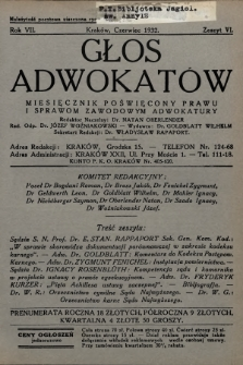 Głos Adwokatów : miesięcznik poświęcony prawu i sprawom zawodowym adwokatury. 1932, z. 6