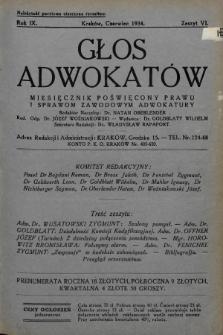 Głos Adwokatów : miesięcznik poświęcony prawu i sprawom zawodowym adwokatury. 1934, z. 6