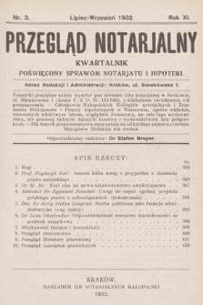 Przegląd Notarjalny : kwartalnik poświęcony sprawom notarjatu i hipoteki. 1932, nr3