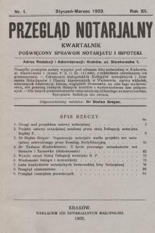 Przegląd Notarjalny : kwartalnik poświęcony sprawom notarjatu i hipoteki. 1933, nr1