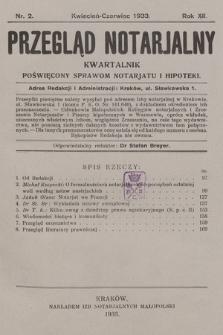 Przegląd Notarjalny : kwartalnik poświęcony sprawom notarjatu i hipoteki. 1933, nr2