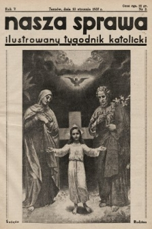 Nasza Sprawa : ilustrowany tygodnik katolicki. 1937, nr2