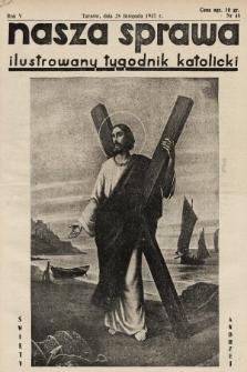 Nasza Sprawa : ilustrowany tygodnik katolicki. 1937, nr48
