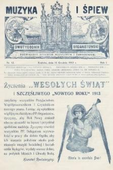 Muzyka i Śpiew : dwutygodnik organistowski : poświęcony sprawom muzycznym i zawodowym. 1912, nr12