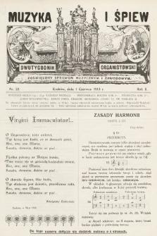 Muzyka i Śpiew : dwutygodnik organistowski : poświęcony sprawom muzycznym i zawodowym. 1913, nr22