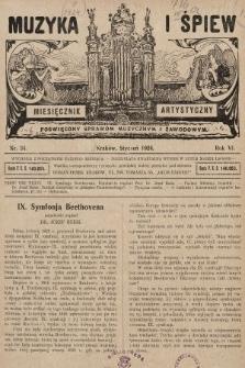 Muzyka i Śpiew: miesięcznik artystyczny : poświęcony sprawom muzycznym i zawodowym. 1924, nr34