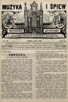 Muzyka i Śpiew: miesięcznik artystyczny : poświęcony sprawom muzycznym i zawodowym. 1931, nr100