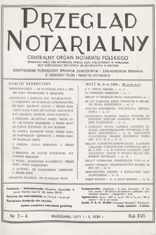 Przegląd Notarialny : centralny organ notariatu polskiego : dwutygodnik poświęcony sprawom zawodowym i zagadnieniom prawnym z dziedziny teorii i praktyki notariatu. 1938, nr3-4