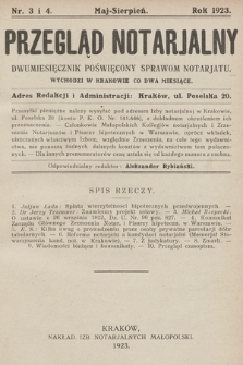 Przegląd Notarjalny : dwumiesięcznik poświęcony sprawom notarjatu. 1923, nr3-4