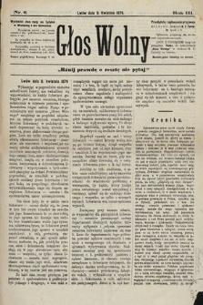 Głos Wolny : tygodnik polityczny, społeczny iliteracki : organ niezawisły. 1876, nr6