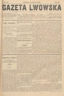 Gazeta Lwowska. 1908, nr44